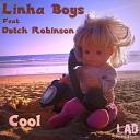 Linha Boys feat Dutch Robinson - Cool Original Cut Mix