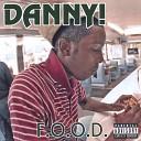 Danny - F O O D