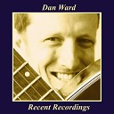 Dan Ward - What Do You Want Me to Be