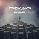 Imagine Dragons - Radioactive Synchronice Remix
