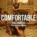 The Knocks feat X Ambassadors - Comfortable Oliver Nelson Remix