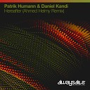 Daniel Kandi Patrik Humann - Hereafter Ahmed Helmy Extended Remix