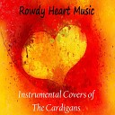 Rowdy Heart Music - My Favorite Game