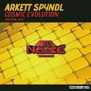 Arkett Spyndl - Cosmic Evolution Original Mix