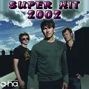 Super Hit 2002 (2011)