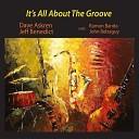 Dave Askren Jeff Benedict feat John Belzaguy Ramon Banda - You Stepped Out of a Dream feat John Belzaguy Ramon Banda