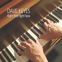 Dave Keyes - Here She Comes Again