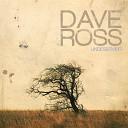 Dave Ross - Don t Walk Away