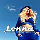 Lenna - Pentru o zi barbat