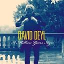 David Deyl - A Million Years Ago