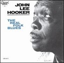 John Lee Hooker - You Know I Know
