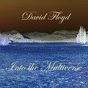David Floyd feat Michael Maestro John Aurora on Lead Guitar - Cat s Outta the Bag feat Michael Maestro John Aurora on Lead Guitar