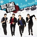 Big Time Rush - All I Want For Christmas Is You feat Miranda Cosgrove