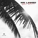 MR LAMBO - Slow Dance www BlackMusic do am 2020