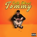 Tommy - Talk About