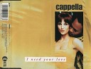 Cappella - I Need Your Love Eurobeat Mix