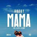 Rozay - Mama