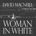 David MacNeill - Holding On in Idaho