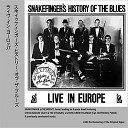 Snakefinger's History Of The Blues: Live In Europe