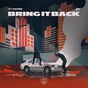 TV Noise - Bring It Back