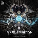 Nothing Personal - System Error