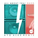 Meghan Trainor - All About That Bass (AYO ALEX Remix)