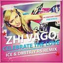 Zhi Vago - Celebrate The Love