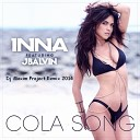 Inna feat. J Balvin - Cola Song (Kamil S. & Dj Stanelo Extended Mix)