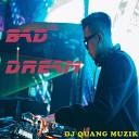 Dj Quang Muzik - Love It