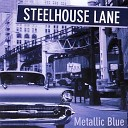 Steelhouse Lane - Find Your Way Home