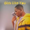 Desmond Dennis - Girls Like You