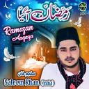 Saleem Khan - Ramazan Aagaya