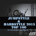 Jumpstyle & Hardstyle 2015 Top 100 (Incl. Bonus DJ Mix By Bass Inferno Inc)