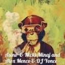 Asino & Nicki Minaj and Alex Menco & DJ Yonce - Anaconda (Bovari Alex MashUp)
