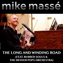 Mike Mass - The Long and Winding Road