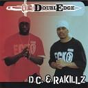 D C Rakillz - Hold Em Up Clean
