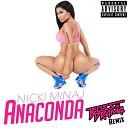 Nicki Minaj - Anaconda (Boss in Drama Remix)