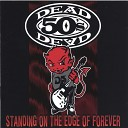 Dead 50 s - the one thing