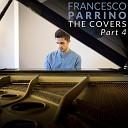 Francesco Parrino - Girls Like You