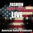 Fashion (Live)