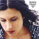 Debbie Deane - Piece of Your Heart