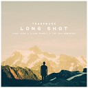 Trademark - Long Shot (Cash Cash x Clean Bandit x The Chainsmokers)