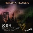 Joeski - It s All the Same Mendo Yvan Genkins Remix