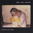 Dear John Letters - Anchor