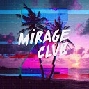 Mirage Club - Tropical Z