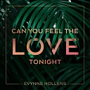 Evynne Hollens - Can You Feel the Love Tonight From The Lion King