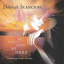 Deborah Franciose - Where You Are