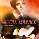 Nicole Louvier - Je ne suis plus parisienne