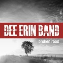 Dee Erin Band - Turn It Up While We re Young