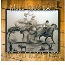 Matt Robertson - Will You Remember Me